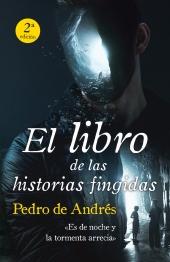 El libro de las historias fingidas (2ª Ed)